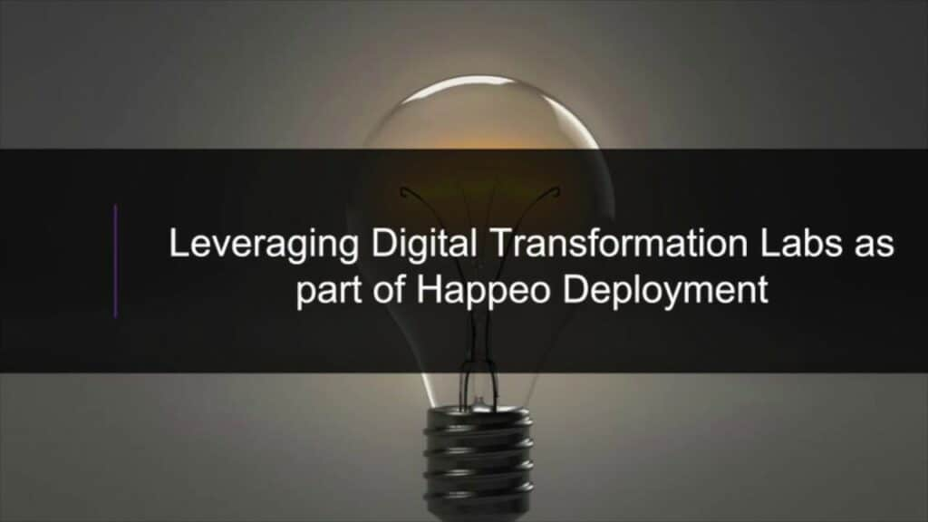 Leveraging Business Transformation Labs as part of a Happeo Deployment