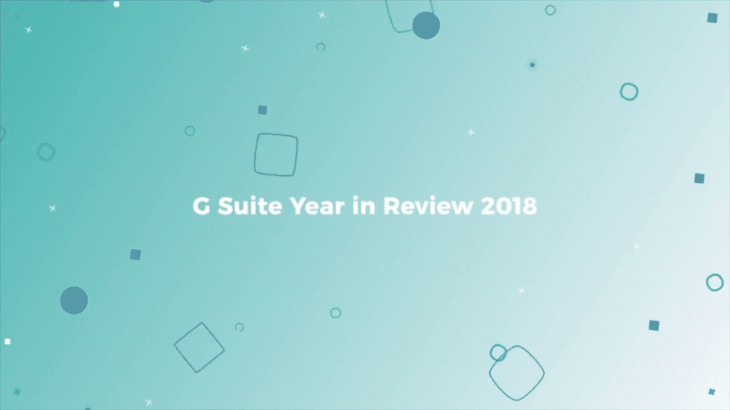 G Suite Team Drive Year in Review