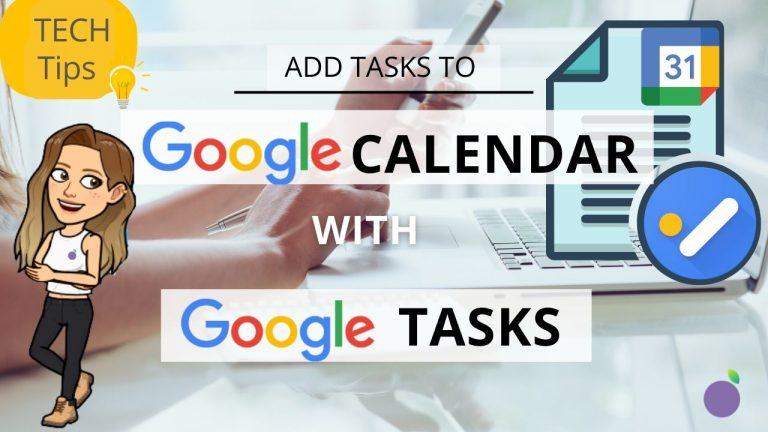 Tech Tip Thursday using google tasks in google calendar